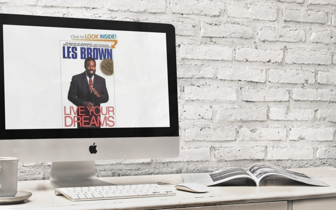 Book Review: Live Your Dreams by Les Brown