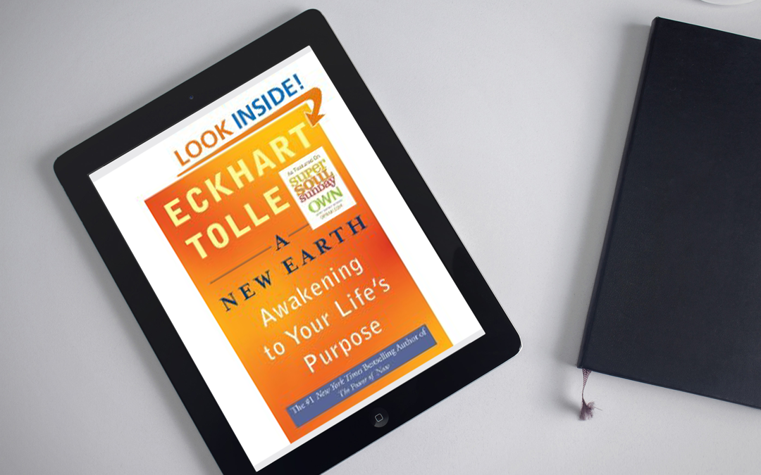 Book Review: A New Earth – Awakening to Your Life's Purpose by Eckhart Tolle
