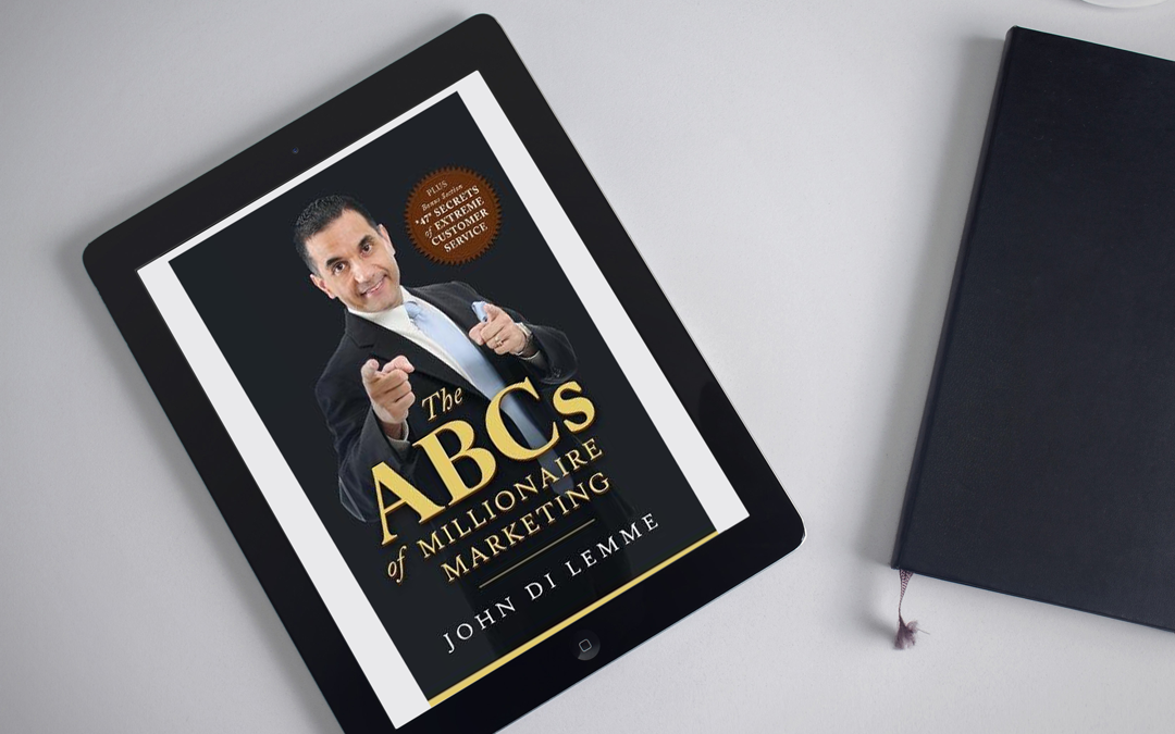 Book Review: The ABC's of Millionaire Marketing by John Di Lemme