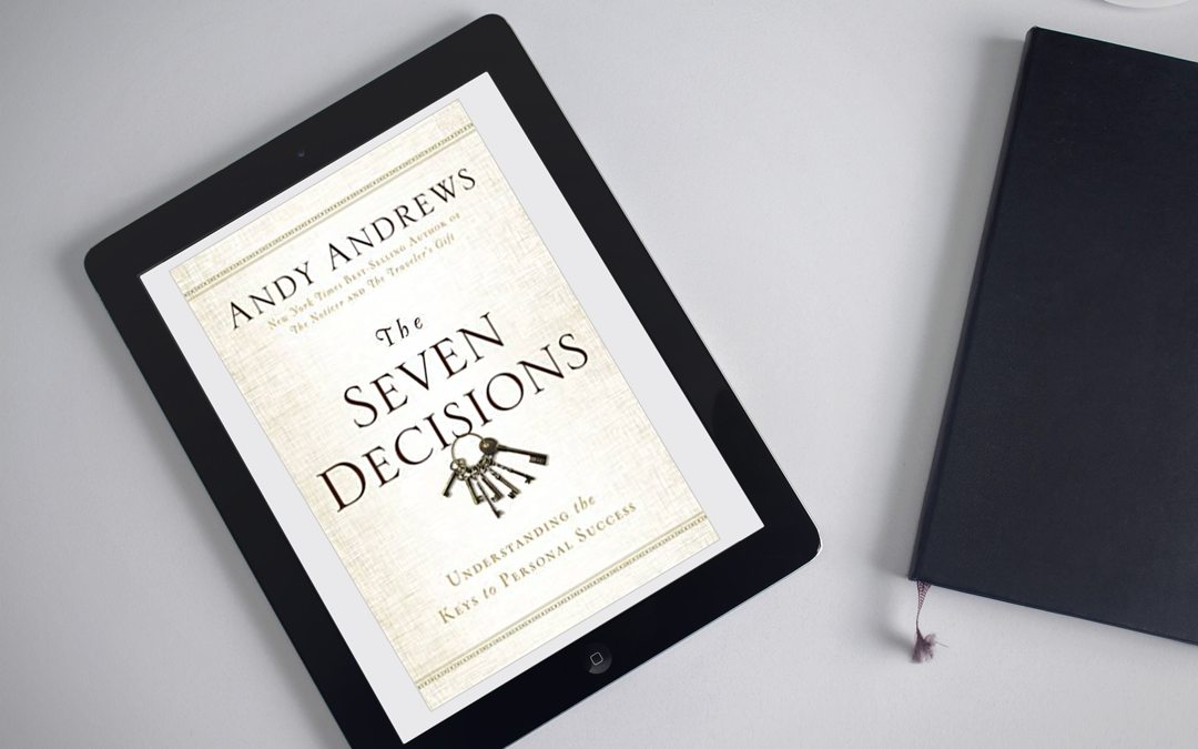 Book Review: The Seven Decisions by Andy Andrews