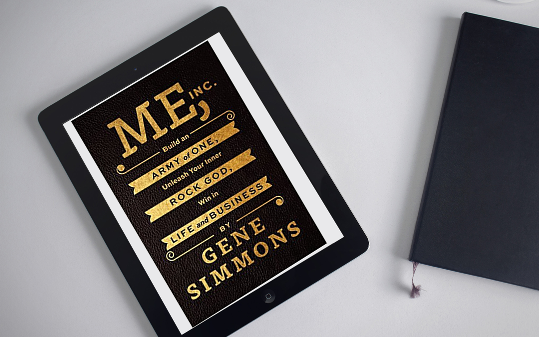 Book Review: ME, Inc. by Gene Simmons