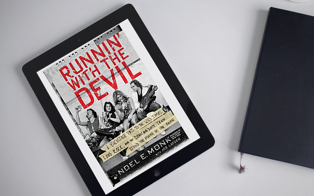 Book Review: Runnin' with the Devil by Noel E. Monk with Joe Laydon