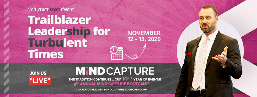 Alumni and Client Registration Now Underway for the 9th Annual Mind Capture Bootcamp in Grand Rapids, MI