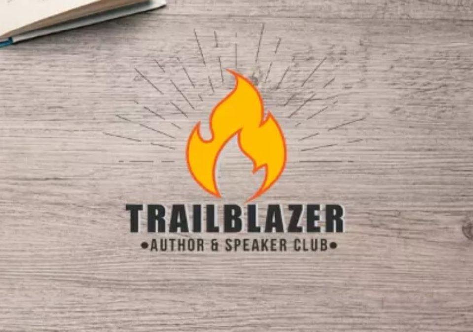 For Immediate Release: Trailblazer Author & Speaker Club Launches